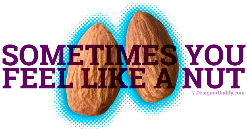 embracing your nuts
