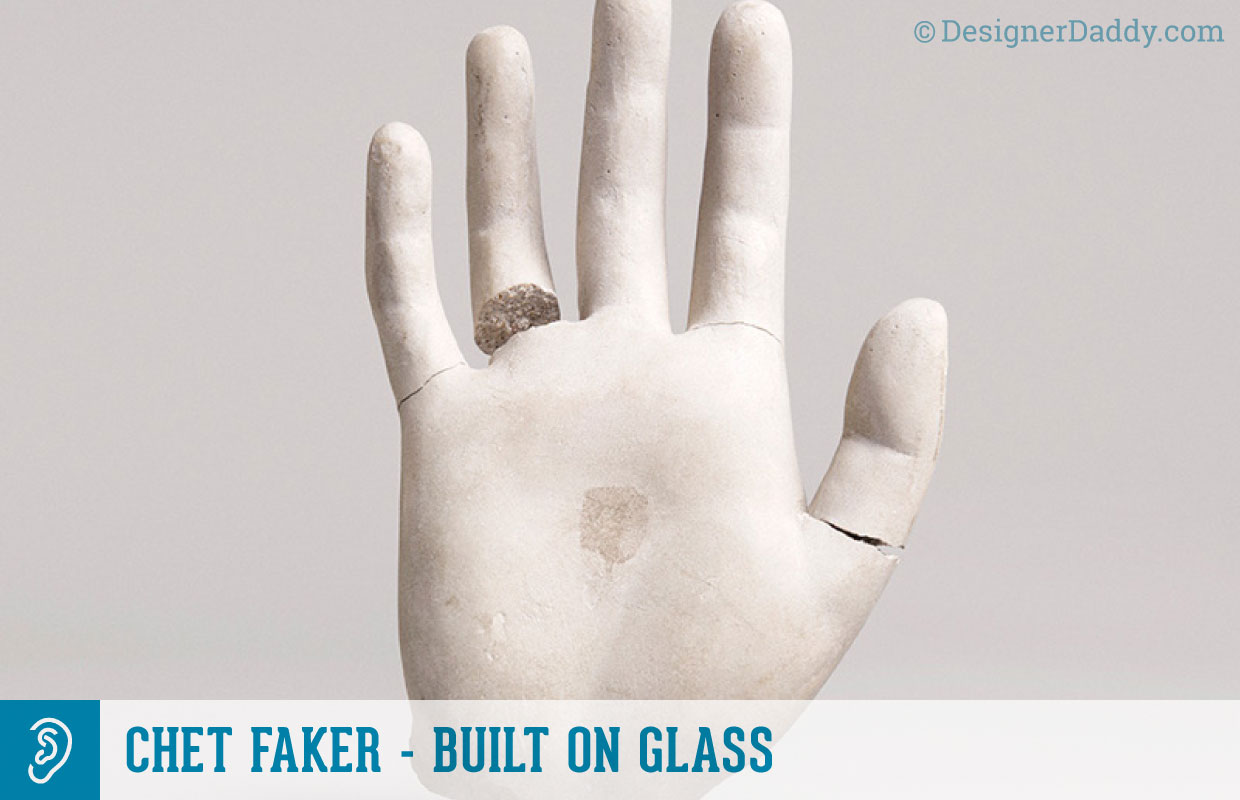 Father's Day Gift Guide & GIveaway - Chet Faker - Built On Glass