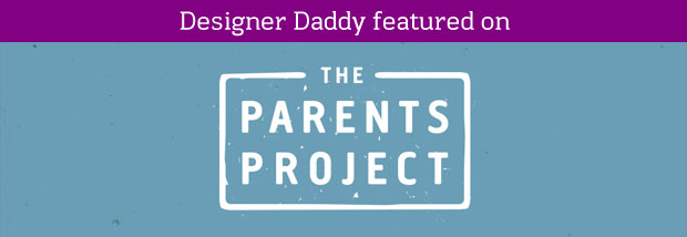 DESIGNER DADDY ON THE PARENTS PROJECT - gender roles