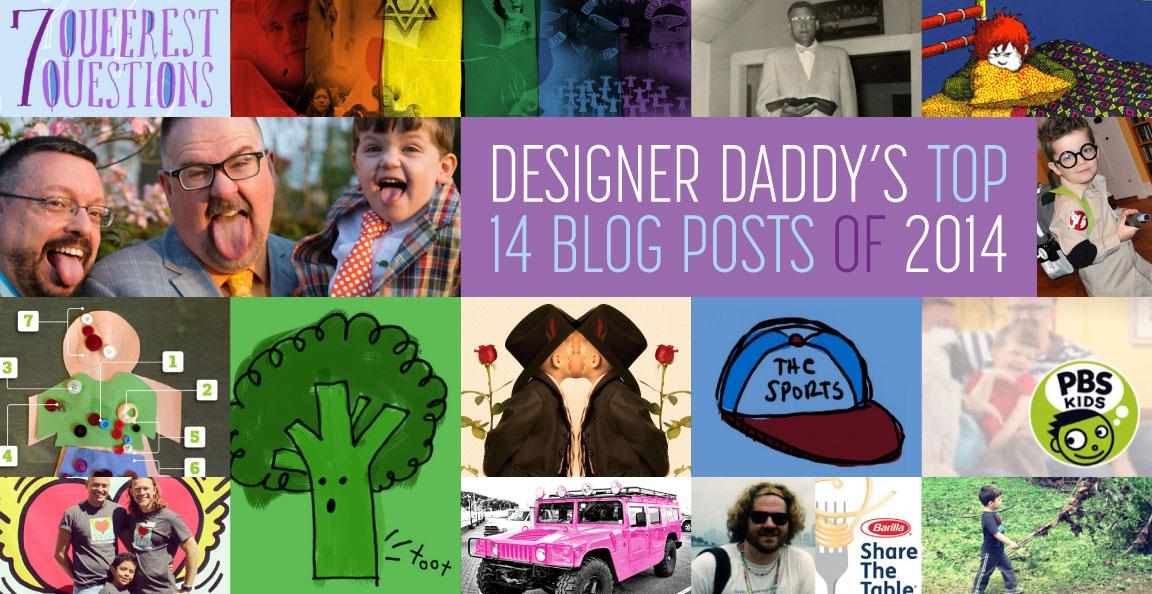DESIGNER DADDY'S TOP 14 BLOG POSTS OF 2014