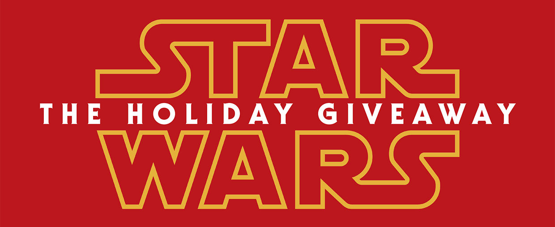 Star Wars Holiday Giveaway!
