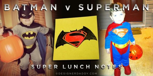 Batman v Superman SuperLunchNotes