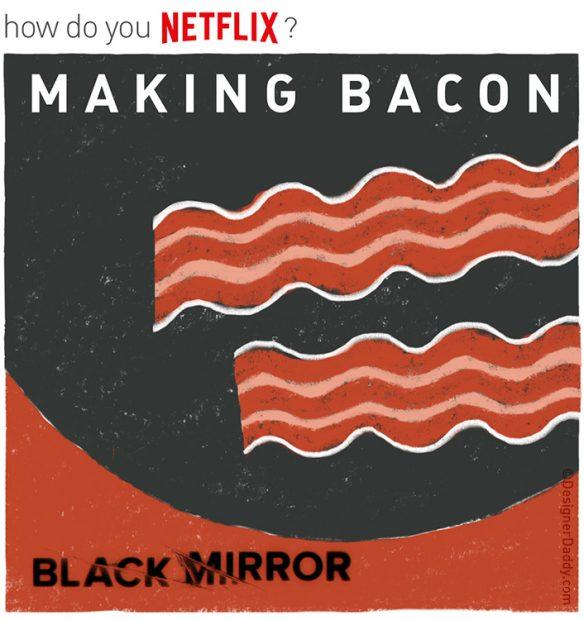 How Do You Netflix?
