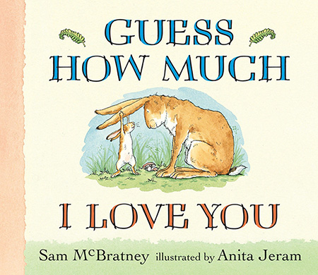 Guess How Much I Love You - summer reading