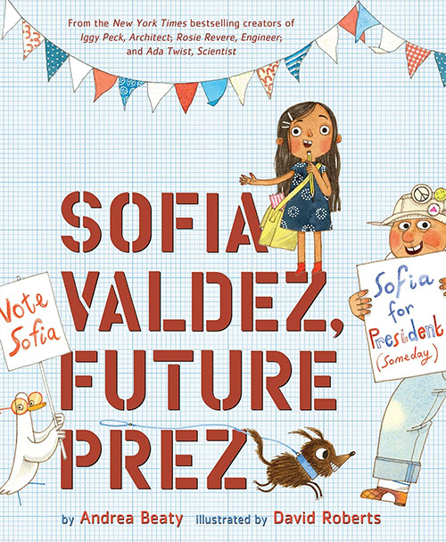 Sofia Valdez - Awesome Picture Books About Girls