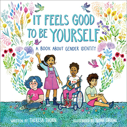 It Feels Good to be Yourself - LGBTQ Kids Books