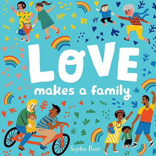 Love Makes A Family - LGBTQ Children's Books